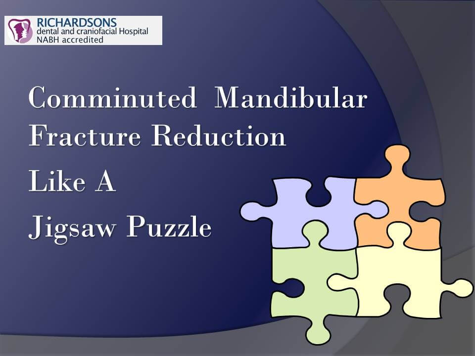 Comminuted Mandibular Fracture Treatment in India