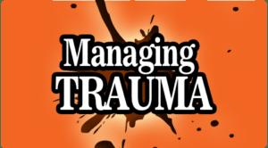 Managing Trauma