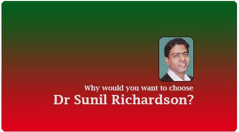 why choose dr sunil richardson